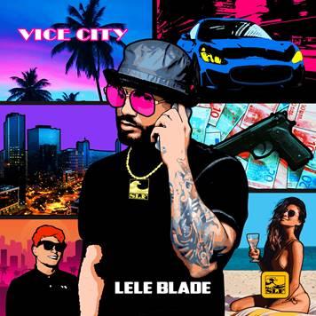 Su YouTube il video di 'Loco', il singolo dal nuovo Ep di Lele Blade 'Vice City'.