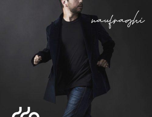 'Naufraghi' secondo singolo del cantautore didio