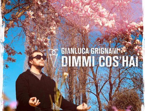 In radio dal 17 aprile 'Dimmi cos'hai' il nuovo singolo di Gianluca Grignani